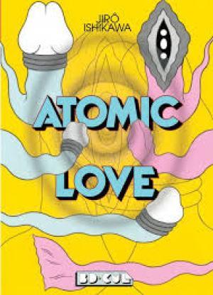 Atomic love de Jiro Ishikawa