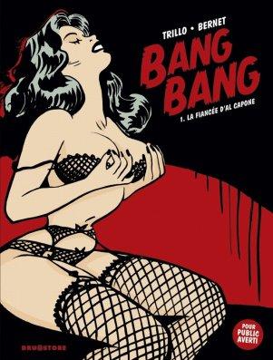 Bang Bang de Carlos Trillo & Jordi Bernet