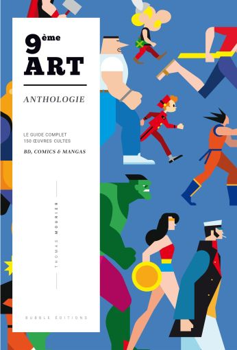 Anthologie du 9ème art de Thomas Mourier, Bubble éditions