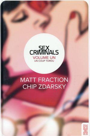 Sex Criminals de M. Fraction et C. Zdarsky, Glénat