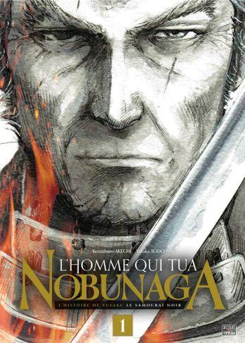 L'homme qui tua Nobunaga de Kenzaburo Akechi & Yutaka Todo, Delcourt