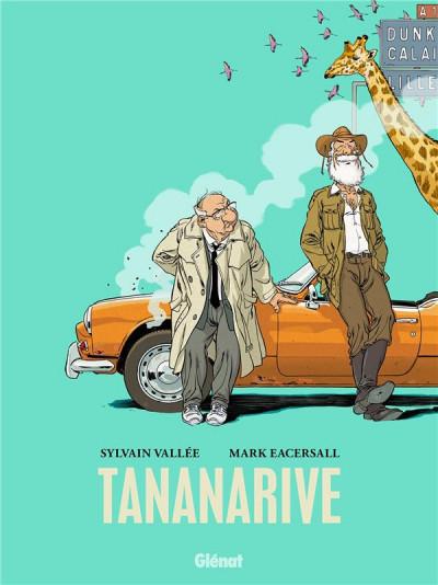 Tananarive, de Mark Eacersall & Sylvain Vallée, Glénat