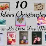 10 idées originales pour la fête des mères