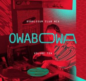 bubblegum club mix_OWABOWA