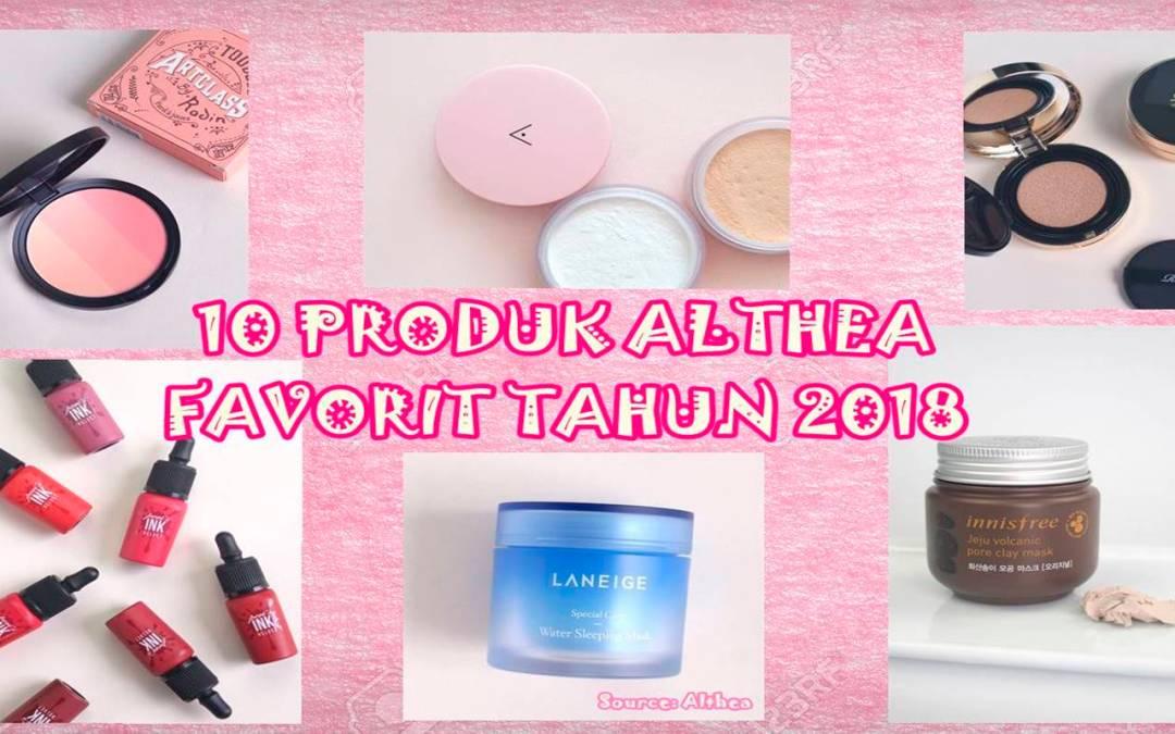 Top 10 Produk Althea HARUS PUNYA Tahun 2018