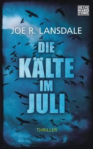 Die Kaelte im Juli - Joe R Lansdale