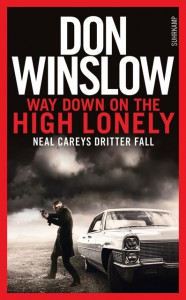 Way down on the High Lonely - Don Winslow