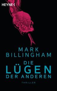 Die Luegen der Anderen von Mark Billingham
