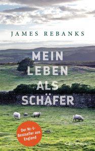 Mein Leben als Schaefer von James Rebanks