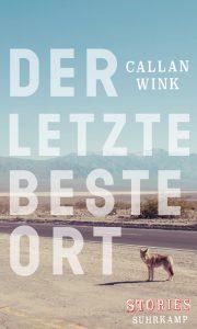 Callan Wink - Der letzte beste Ort (Cover)