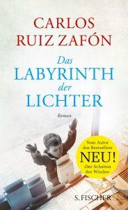 Carlos Ruiz Zafon - Das Labyrinth der Lichter (Cover)