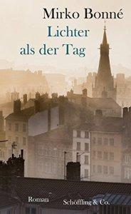 Mirko Bonné - Lichter als der Tag (Cover)