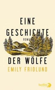 Emily Fridlund - Eine Geschichte der Wölfe (Cover)