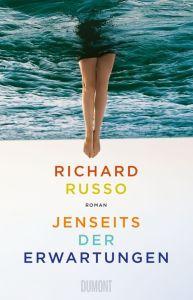 Richard Russo - Jenseits der Erwartungen (Cover)