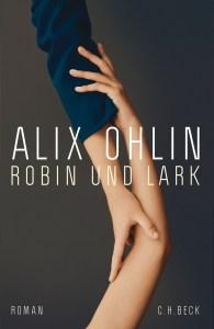 Alix Ohlin - Robin und Lark (Cover)
