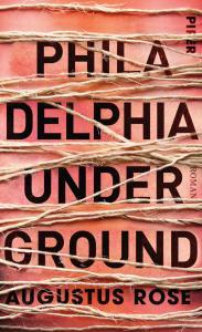 Augustus Rose - Philadelphia Underground (Cover)