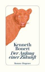 Kenneth Bonert - Der Anfang einer Zukunft (Cover)