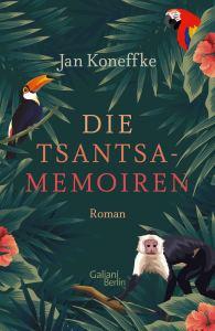 Jan Koneffke - Die Tsantsa-Memoiren (Cover)