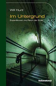 Will Hunt - Im Untergrund