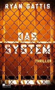 Ryan Gattis - Das System (Cover)