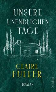 Claire Fuller - Unsere unendlichen Tage (Cover)