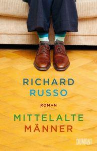 Richard Russo - Mittelalte Männer (Cover)