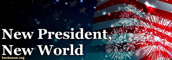 New President, New World