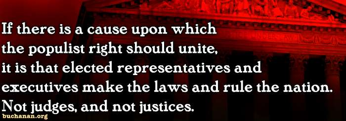 Trump Must Break Judicial Power