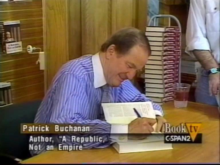 Pat Buchanan Signing A Republic Not an Empire