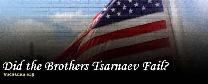 Did the Brothers Tsarnaev Fail