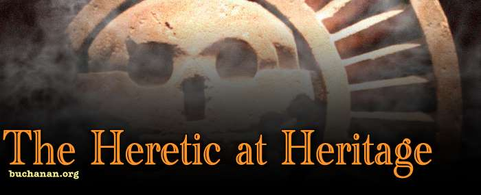 Heretic at Heritage