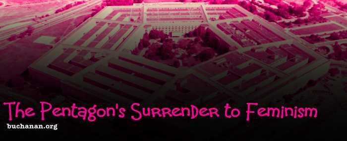 Pentagons Surrender to Feminism
