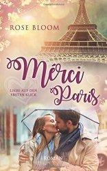 Merci Paris: Liebe auf den ersten Klick – Rose Bloom