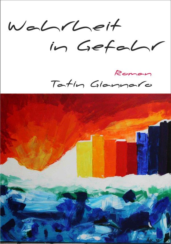 Das Cover von Wahrheit in Gefahr zeigt ein Gemälde, bei dem abstakt oben die rote Sonne aufgeht und unten das blaue Meer liegt