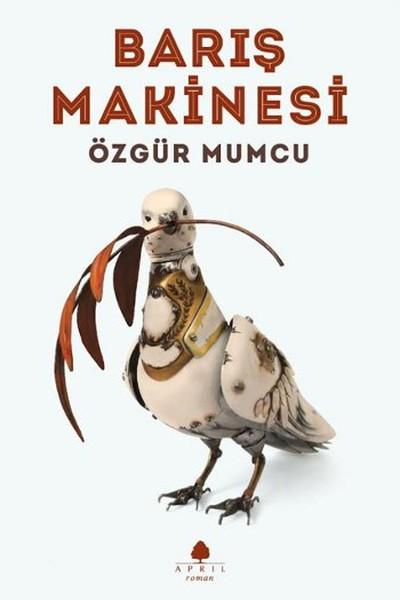 """The Peace Machine"" – Özgür Mumcu (Trans. Mark David Wyers)"