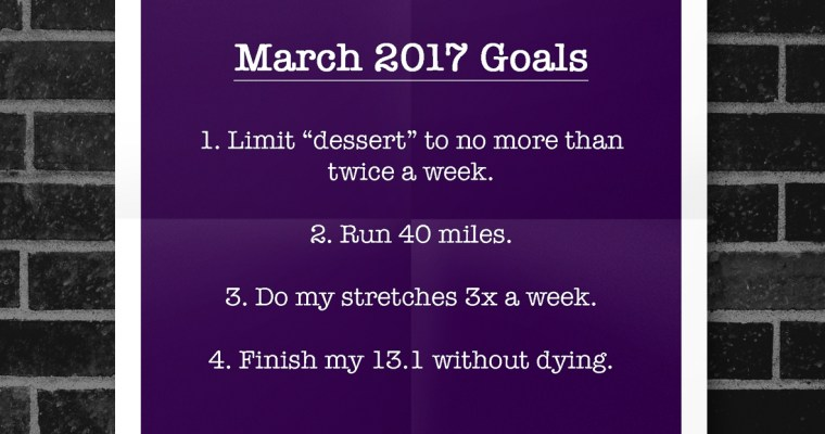 March 2017 | Fitness Goals