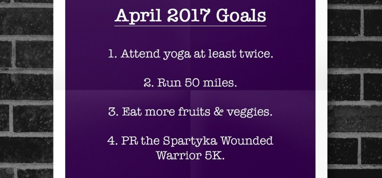April 2017 | Fitness Goals