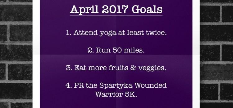 April 2017 | Fitness Goals