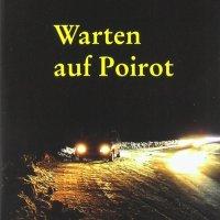 Start der Verfilmung des Ariadne Kriminalromans von Nora Miedler: Warten auf Poirot. TV-Produktion für ORF und ZDF ...
