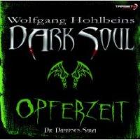 Wolfgang Hohlbeins Dark Soul. Audio CD von Wolfgang Hohlbein und Dagmar Heller. Die Dämonen-Saga.
