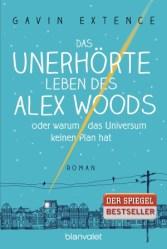 extence_das-unerhorte-leben-des-alex-woods