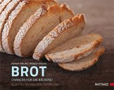 Brot: Chancen für die Bäckerei Rezepte und Backtechnologie - 1