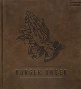 Burger Unser - Limited Edition: Das Standardwerk für wahre Liebhaber - 1