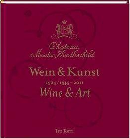 Château Mouton Rothschild: Wein & Kunst 1924 /1945-2011 - Tasting & Art - 1