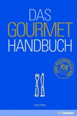 Das Gourmet Handbuch by Udo Pini (2013-05-15) - 1