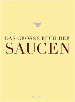 Das große Buch der Saucen (Teubner Edition) - 1