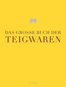 Das große Buch der Teigwaren (Teubner Edition) - 1