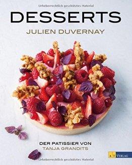 Desserts: Der Pâtissier von Tanja Grandits - 1