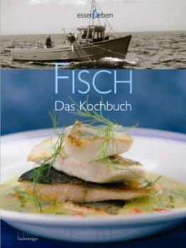 Fisch: Das Kochbuch - mit Weintipps. essen & leben - 1
