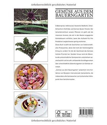 Gemüse aus dem Bauerngarten: Vergessene und besondere Sorten - Grundrezepte - Gerichte von Starköchen - 2